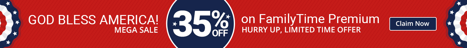 God Bless America! Mega Sale 35% Off on FamilyTime Premium