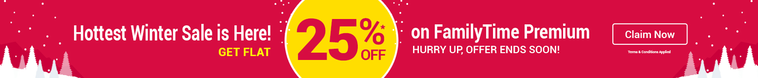 Hottest Winter Sale is Here! Get Flat 25% Off on FamilyTime Premium